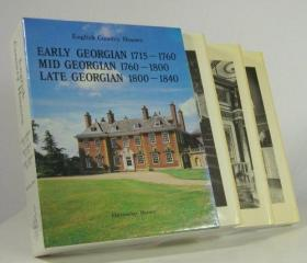 English Country Houses: Early Georgian 1715-1760; Mid Georgian 1760-1800; Late Georgian 1800-1840