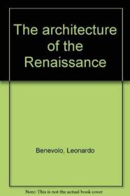The Architecture of the Renaissance, VOL II