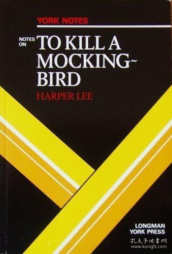 Notes On To Kill A Mocking Bird (york Notes)