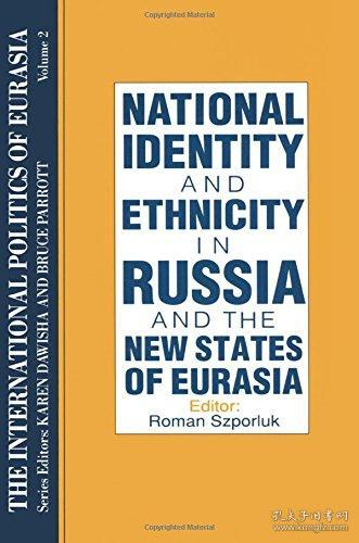 National Identity And Ethnicity In Russia And The New States Of Eurasia