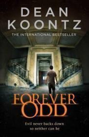 预售永远的怪客 迪恩孔茨 平装Forever Odd dean koontz