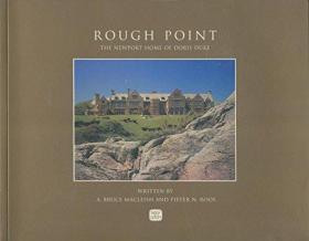 Rough Point: The Newport Home of Doris Duke