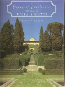 A Legacy of Excellence. The Story of Villa I Tatti.