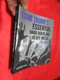 Eddie Trunks Essential Hard Rock and Heavy Metal Volume 2     (16开) 【详见图】