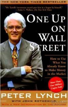 One Up On Wall Street:How To Use What You Already Know To Make Money In The Market