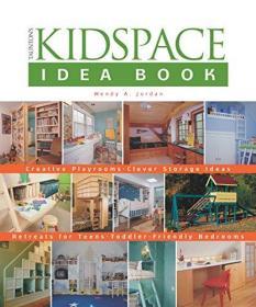 The Kidspace Idea Book