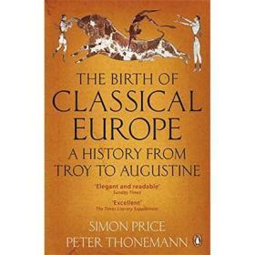 The Birth of Classical Europe 英文原版 企鹅欧洲史1·古典欧洲的诞生