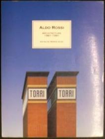 Aldo Rossi: Architecture, 1981-1991