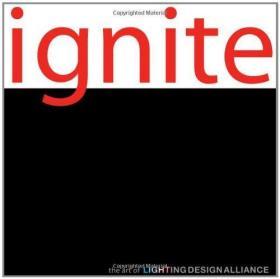 Ignite: The Art of Lighting Design Alliance