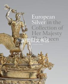 【包邮】European Silver in the Collection of Her Majesty The Queen (欧洲银在奎因陛下的收藏)