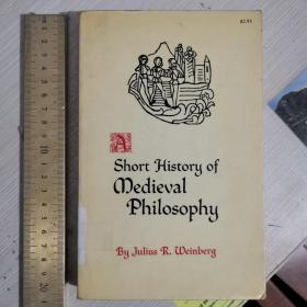 A short history of medieval philosophy civilization thoughts ideas  中世纪哲学简史 英文原版