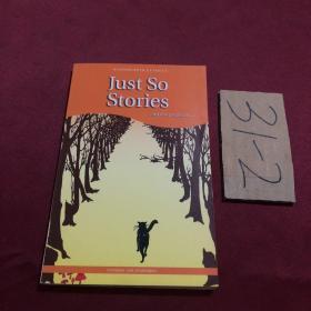 Just So Stories (Wordsworth Classics) 原来如此的故事