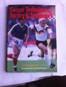 Soccer Techniques, Tactics & Teamwork      英文原版    足球技战术以及团队配合    铜版纸印刷
