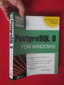 PostgreSQL 8 for Windows    (16开) 【详见图】