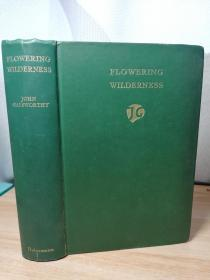 1932年  FLOWERING WILDERNESS BY GALSWORTHY  有签名