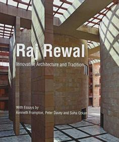 Raj Rewal: Innovative Architecture and Tradition
