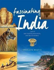 Fascinating India: Land of Awe-inspiring Monuments and Natural Wonders
