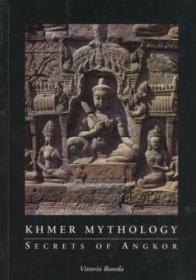 Khmer Mythology: Secrets of Angkor