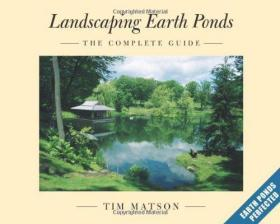 Landscaping Earth Ponds the Complete Guide
