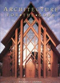 Architecture for the Gods Book II