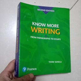 Know More Writing: From Paragraphs to Essays