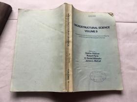 MICROSTRUCTURAL SCIENCE VOLUME 9 显微结构科学第9卷 【英文版 James L.McCall著】