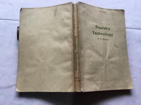 Foundry Technology 铸造技术 【英文版  P.R.BEELEY著】