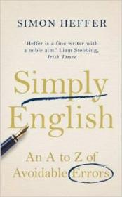 英文原版Simply English: An A-Z of Avoidable Errors/Simon Hef