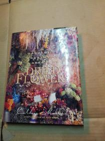 Harvesting, Preserving & Arranging Dried Flowers 干花