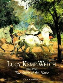 Lucy Kemp-Welch 1869-1958 : The Spirit Of The Horse :