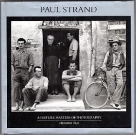 Paul Strand: Aperture Masters of Photography, Number One (Aperture Masters of Photography Series)