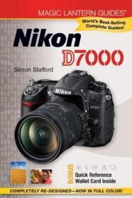 Magic Lantern Guides: Nikon D7000