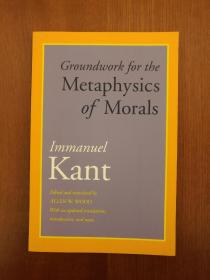 Groundwork for the Metaphysics of Morals: With an Updated Translation, Introduction, and Notes(实拍书影,国内现货)