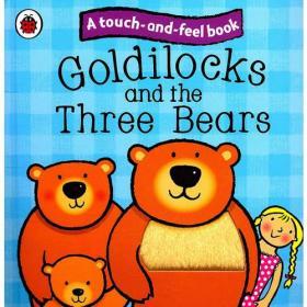 Touch and Feel: Goldilocks 触摸故事书《金发姑娘》