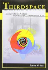 [全新进口原版现货]第三空间:去往洛杉矶和其他真实和想象地方的旅程Thirdspace: Expanding The Geographical Imagination9781557866752