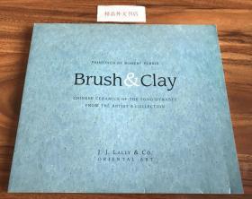 近全新!【现货在国内、全国包顺丰、1-3天收到】Brush and Clay,《中国宋代瓷器展》,J. J. Lally / 蓝理捷(著),1997年出版(请见实物拍摄照片第2张),平装,95页,含多件艺术品图、文说明,珍贵艺术参考资料!