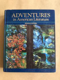 ADVENTURES IN AMERICAN LITERATURE(16开硬精装,一厚册)