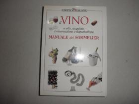 Il vino. Manuale del sommelier