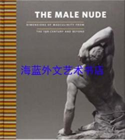 The Male Nude: Dimensions of Masculinity from the 19th Century