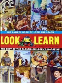 The Bumper Book of Look and Learn: The Best of the Classic Childrens Magazine