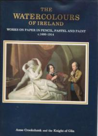 The Watercolours of Ireland, Works on Paper in Pencil, Pastel and Paint C.1600 - 1914