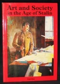 Art and Society in the Age of Stalin