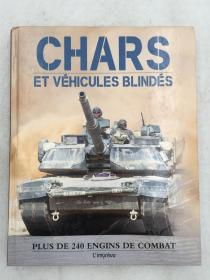 CHARS ET VEHICULES BLINDES PLUS DE 240 ENGINS DE COMBAT