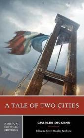 预售两个城市的故事Tale of Two Cities (Norton Critical Editions)