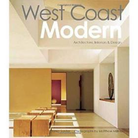 West Coast Modern: Architecture Interior
