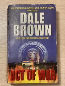 【英文原版小说】ACT OF WAR by DALE BROWN戴尔·布朗New York times bestselling author