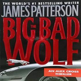 The Big Bad Wolf (Alex Cross)[大坏狼]