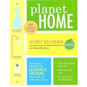 Planet Home  Conscious Choices for Cleaning and