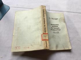 Grammaire pratique du francais d aujourd hui  现代法语实用语法修订第五版  英文版  G.Mauger著