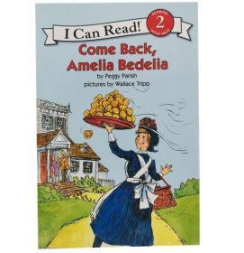 儿童分级阅读第二阶段 Come Back  Amelia Bedelia I can read 2